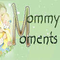 mommy moments 2